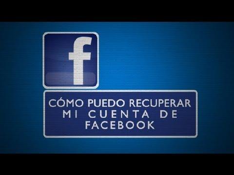 Cómo puedo recuperar mi cuenta de Facebook : Todo Facebook