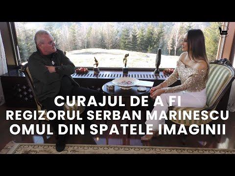 Curajul de a fi - Episodul 3- Regizorul Șerban Marinescu, omul din spatele imaginii