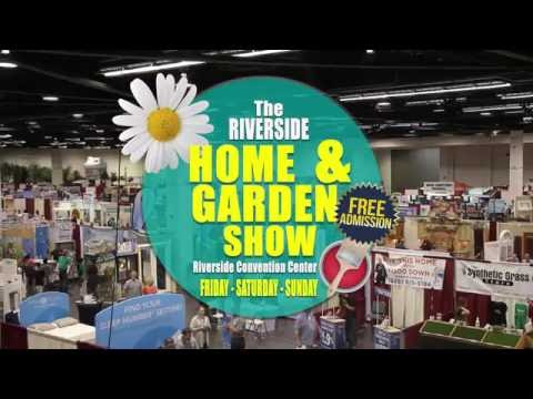 The 2016 Riverside Home Garden Show