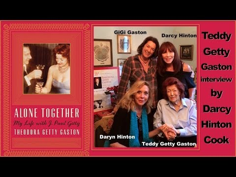 Teddy Getty Gaston 'Alone Together' J. Paul Getty interview by Darcy Hinton video by Daryn Hinton
