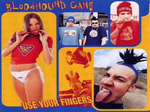 Bloodhound Gang - Use Your Fingers (1995) [Full Album]