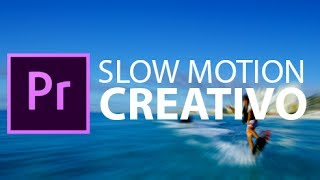 Adobe Premiere Pro CC 2017 - Slow motion creativo - Tutorial italiano passo passo