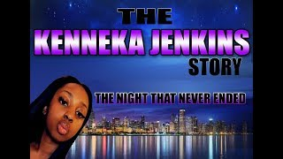 The Kenneka Jenkins Documentary - What Really Happened