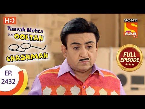 Taarak Mehta Ka Ooltah Chashmah - Ep 2432 - Full Episode - 27th March, 2018