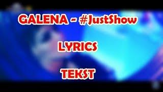 GALENA - #JustShow Lyrics █▬█ █ ▀█▀ / Галена - #ПростоШоу Tekst