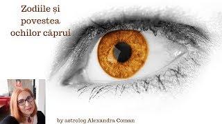 Zodiile si povestea ochilor caprui by Astrolog Alexandra Coman