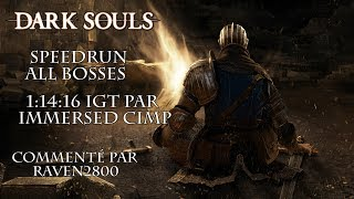 Dark Souls - Speedrun Commenté All Bosses par ImmersedCimp 1:14:16 IGT | FR HD