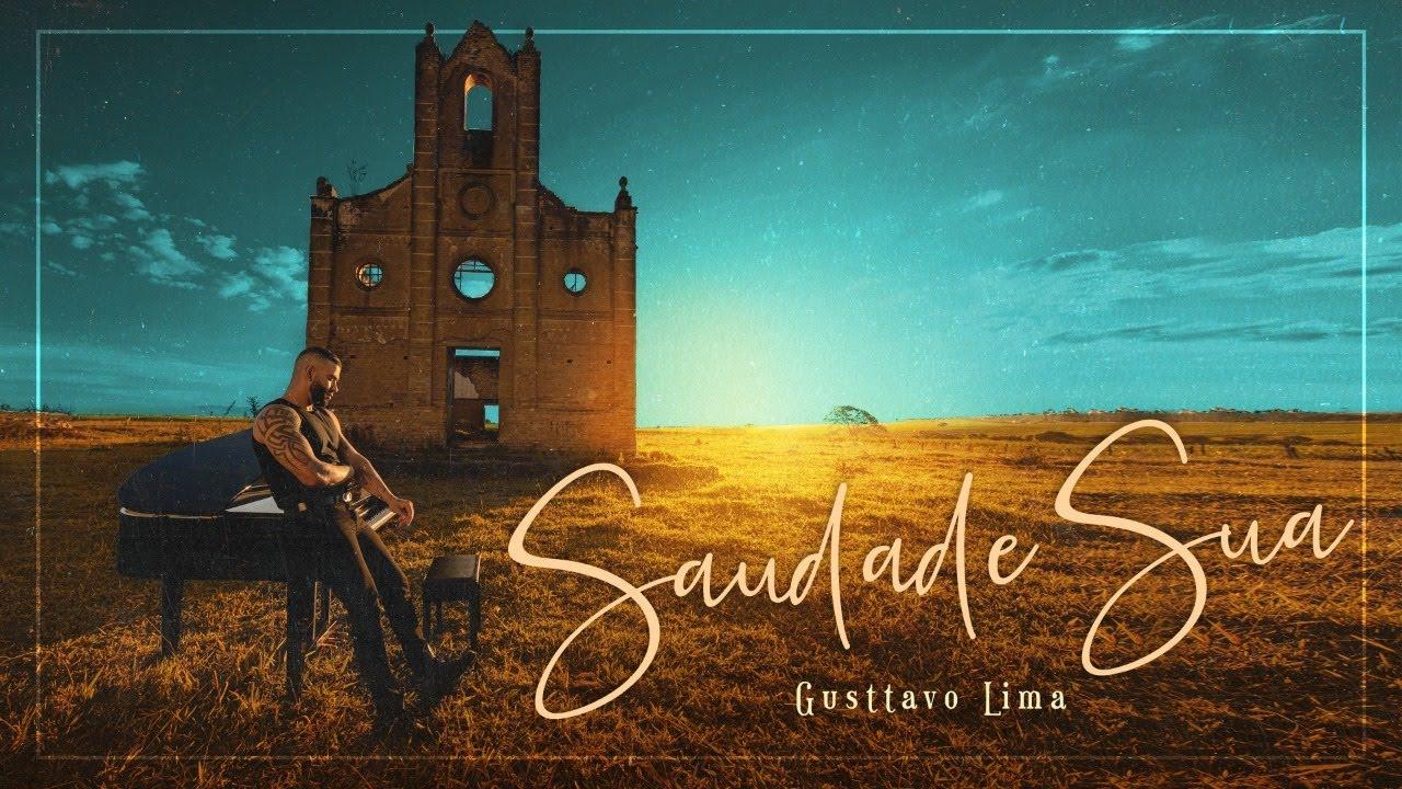 Gusttavo Lima - Saudade Sua (Clipe Oficial)