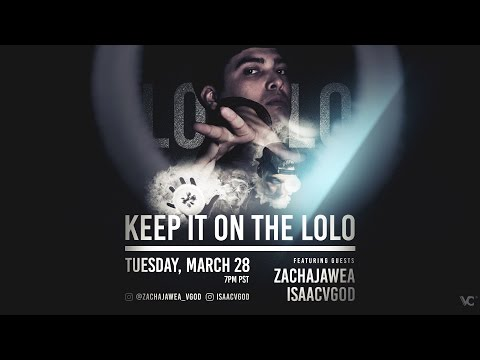 Keep It On The LoLo Feat. Zachajawea & Isaacvgod