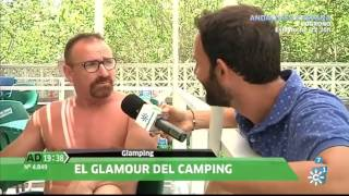 """Camping El Pino Tiendas Glamping en Canal Sur """"Andalucia Directo"""""""
