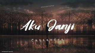 Download lagu Cassandra Aku Janji