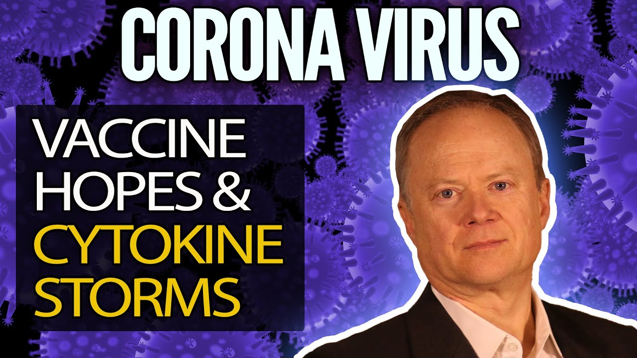 Coronavirus - the potential for a vaccine and understanding the cytokine storm! - Peak Prosperity