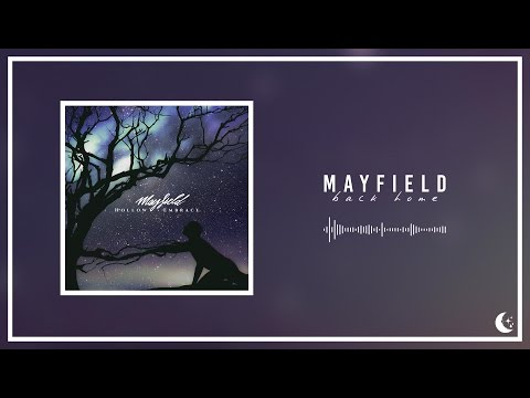 Mayfield - Back Home