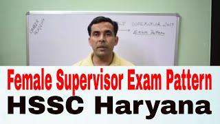 Female Supervisor Exam Pattern Haryana