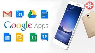 Как установить Google apps на китайский смартфон