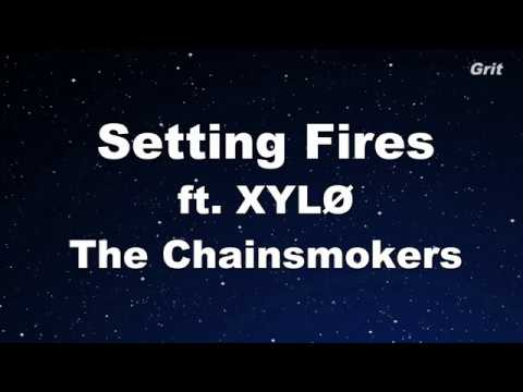 Setting Fires ft. XYLØ - The Chainsmokers Karaoke 【No Guide Melody】 Instrumental