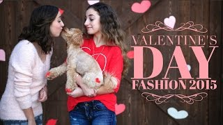 Valentine's Day Fashion 2015 | Brooklyn and Bailey