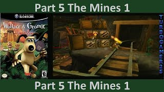Wallace and Gromit in Project Zoo part 5 The mines 1