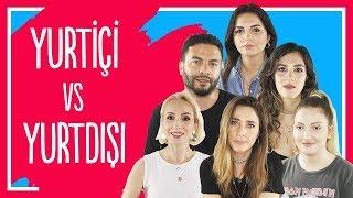 YURTİÇİ TATİLİ VS YURTDIŞI TATİLİ | Danla Bilic, Hakkı Alkan, Sebibebi, İrem Güzey, Merve Toy