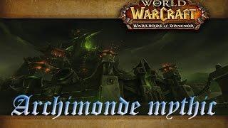 Архимонд Мифик/Mythic: Archimonde