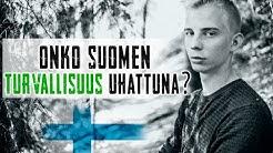 Onko Suomen turvallisuus uhattuna?