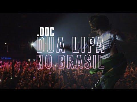 .DOC: Dua Lipa no Brasil