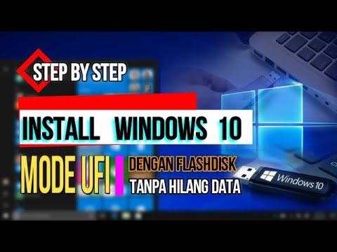 cara-install-windows-10-mode-ufi-step-by-step-dengan-flashdisk