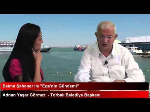 Adnan Yaşar Görmez  - Torbalı Belediye Başkanı  / Yenigun.Tv