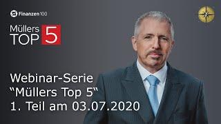 """Dirk Müller – Webinar-Serie"""" Müllers Top 5"""""""