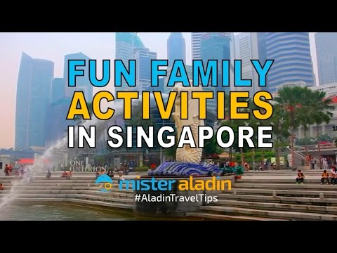 Fun Family Activities in Singapore | Mister Aladin Travel Ideas