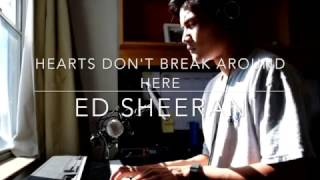 Hearts Don't Break Around Here - Ed Sheeran (Cover by Clemens Del Rosario)