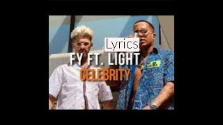 Fy-Celebrity(Lyrics)