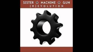 Watch Sister Machine Gun Got To Be video