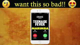 Teenage fever iphone ringtone - drake marimba remix