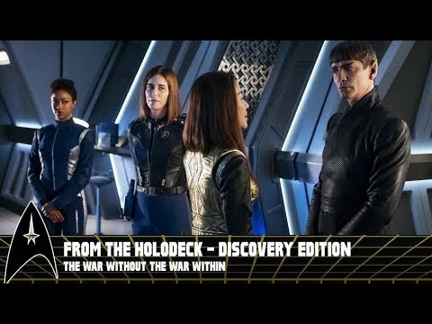From the Holodeck: Star Trek Discovery Edition – 'The War Without, the War Within' Episode Breakdown
