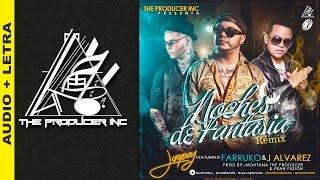 Noches De Fantasía  - Joryboy Ft. Farruko & J Alvarez