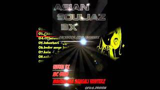 Ekhoni Shomoy Remix by ۩ Bangali HunterZ ۩ ()Asian Souljaz Bx()+Mp3 DL Link