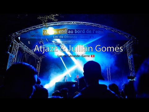 Atjazz & Jullian Gomes - Festival Week-end au bord de l'eau - 27 June 2015 - Sierre (Switzerland)