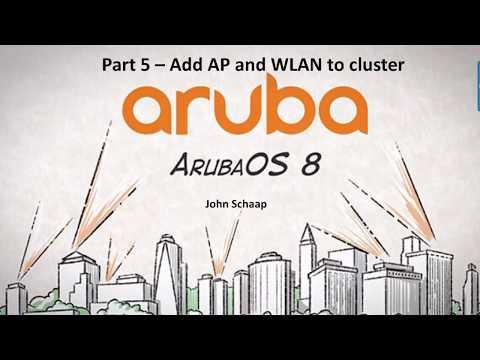 ArubaOS 8 2 Series Part 5 - Add AP and WLAN - YouTube