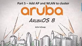 ArubaOS 8.2 Serie, Teil 5 - Add-AP und WLAN