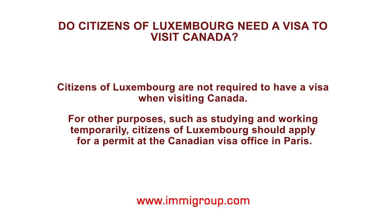 Do citizens of Luxembourg need a visa to visit Canada? - YouTube