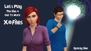 Let's Play the Sims 4 X-Files (Get To Work) - Part 1- Fox's First Day