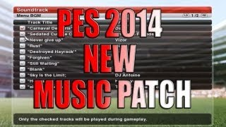 PES 2014 NEW MUSIC PATCH (Download) [PC] [HD] Thumbnail