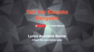 Yaire Yaire Karaoke Rangeela Karaoke
