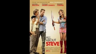 All about Steve (2009 comedy starring Sandra Bullock)