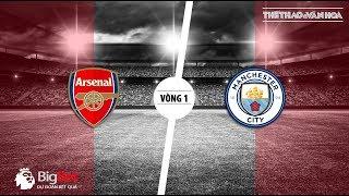 Soi kèo Arsenal vs Manchester City - Vòng 1 giải Ngoại hạng Anh