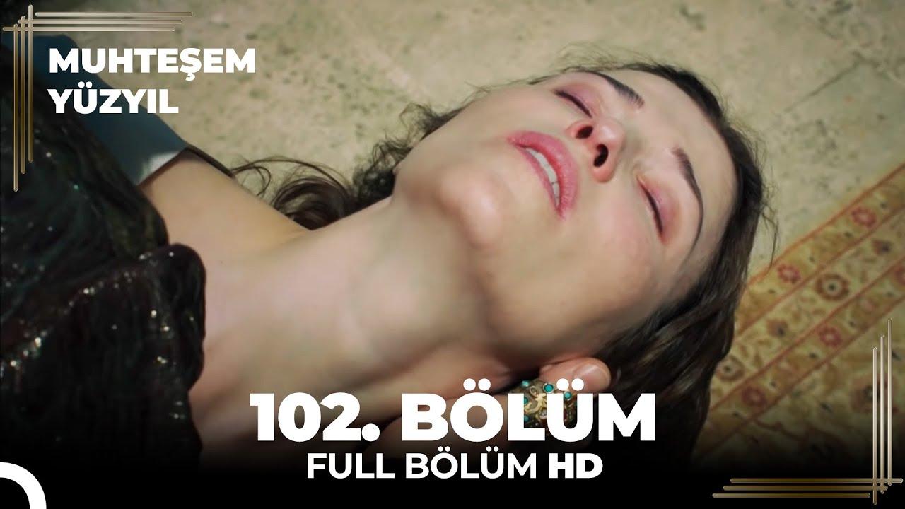 Muhteşem Yüzyıl 102. Bölüm  (HD)