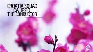 Croatia Squad & Calippo - The Conductor (Nora En Pure Radio Mix)
