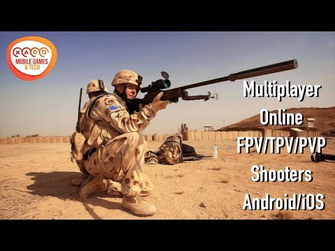Must Have Multiplayer Online FPV/TPV/PVP Shooters Android/iOS Best Top 22 Free Games