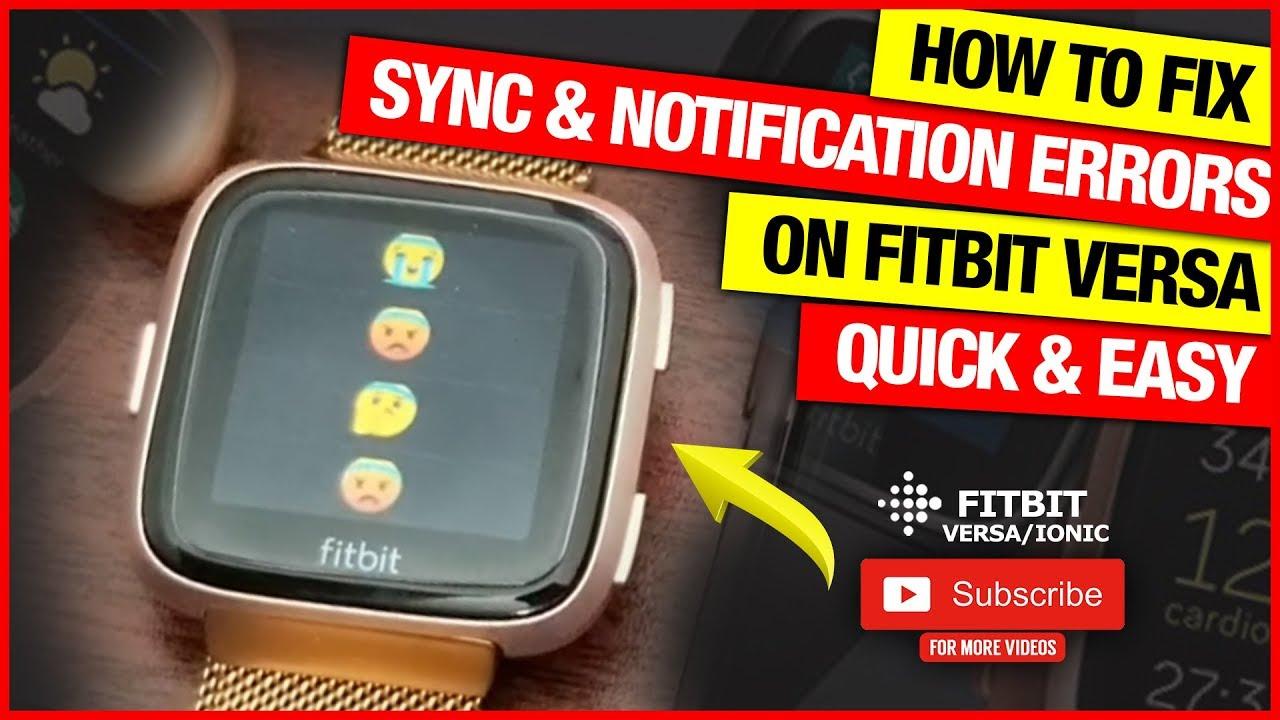 Fitbit VERSA + VERSA LITE EDITION sync & notification error fixed ⌚🔔✅